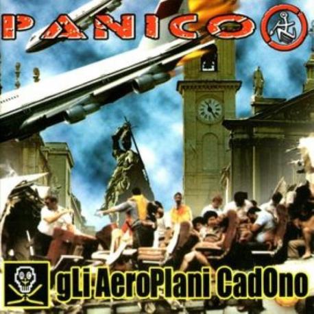 Panico / Gli Aeroplani Cadono - Split - 2CD
