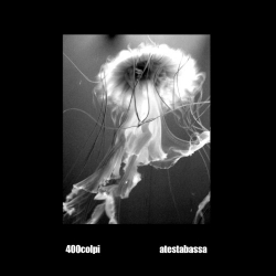 400 Colpi / Atestabassa - Split - CD