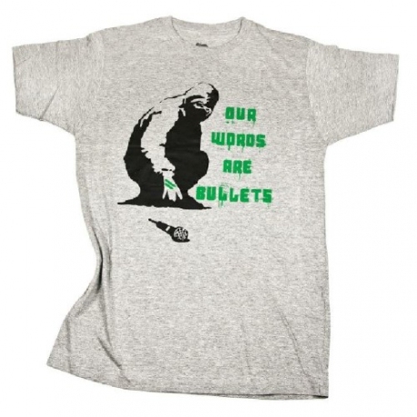Our Words Are Bullets - T-Shirt (Rise Clan)
