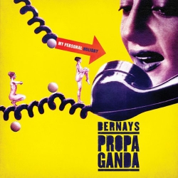 Bernays Propaganda - My Personal Holiday - CD