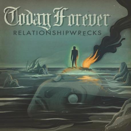Today Forever - Relationshipwrecks - CD