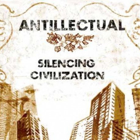 Antillectual - Silencing Civilization - CD