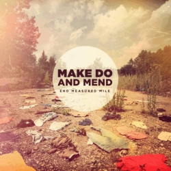 Make Do And Mend - End Measured Mile - CD