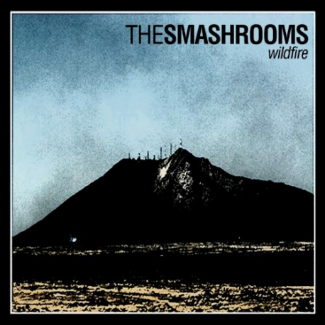 The Smashrooms - Wildfire - CD