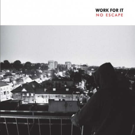Work For It - No Escape - 7""
