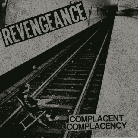 Revengeance - Complacent Complacency - 7""