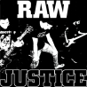 Raw Justice - S/T - 7""