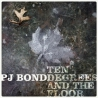 PJ Bond - Ten Degrees And The Floor - 7""