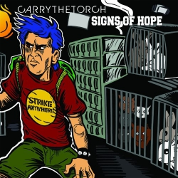 Carry The Torch / Sings Of Hope - Split - 7""