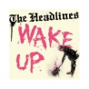 The Headlines - Wake Up - 7""