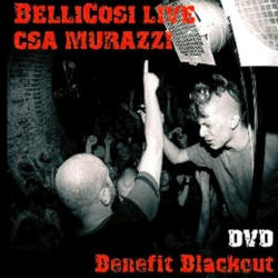 Bellicosi - Live CSA Murazzi - DVD