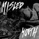 Misled Youth - S/T - 7""