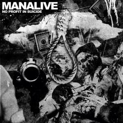 "Manalive - No Profit In Suicide - 7"""