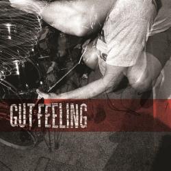 """Gut Feeling - S/T - 7"""""""