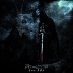 "Deluminator - Enemy Of God - 7"""