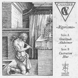 """Calvaiire - Rigorisme - 7"""""""