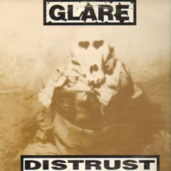 Glare - Distrust - LP
