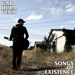 Gab De La Vega - Songs Of Existence - LP