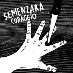 Semenzara - Coraggio - LP