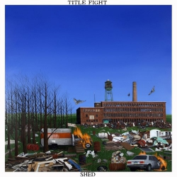 Title Fight - Shed - LP