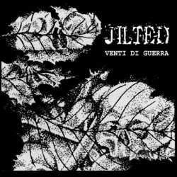 Jilted - Venti Di Guerra - LP