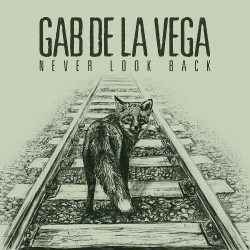Gab De La Vega - Never Look Back - CD