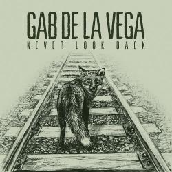 Gab De La Vega - Never Look Back - LP