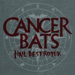Cancer Bats - Hail Destroyer - CD