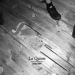 La Quiete - 2006/2009 - CD