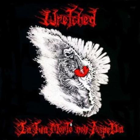 Wretched - La Tua Morte Non Aspetta - LP