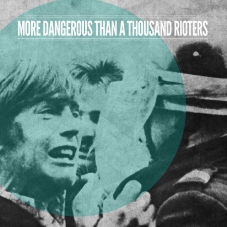More Dangerous Than A Thousand Rioters - S/T - LP