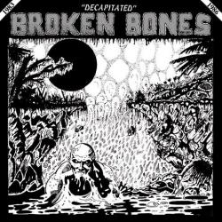 Broken Bones - Decapitated - LP