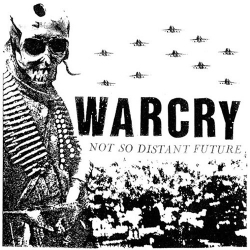 Warcry - Not So Distant Future - LP