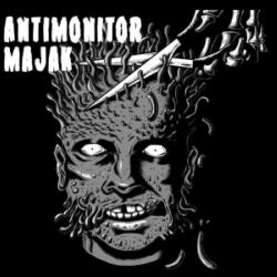 """Antimonitor / Majak - Split - 7"""""""
