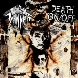 Mannaia / Death On/Off - Split - LP