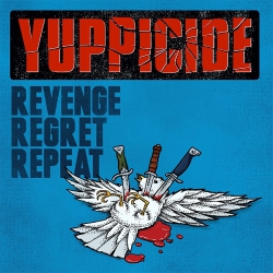 Yuppicide - Revenge, Regret, Repeat - LP