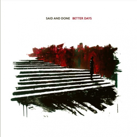 Said And Done - Better Days - LP