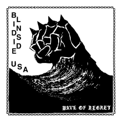 Blindside USA - Wave Of Regret - 7""