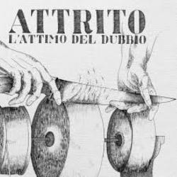 Attrito - L'Attimo Del Dubbio - LP