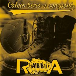Rabbia - Calcio, Birra E Scarponi - CD