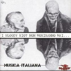 Bloody Riot - Musica Italiana - LP