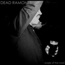 "Dead Ramones - Eagle Of The Road - 7"""