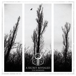 A Secret Revealed - The Bleakness - CD