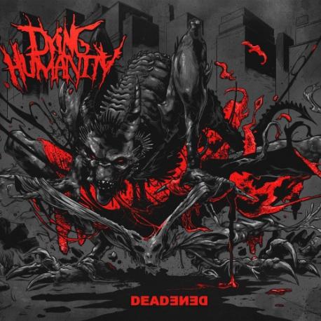 Dying Humanity - Deadened - CD