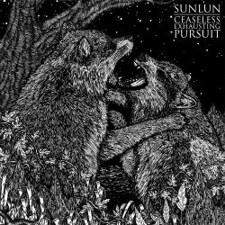 Sunlun - Ceaseless Exhausting Pursuit - LP