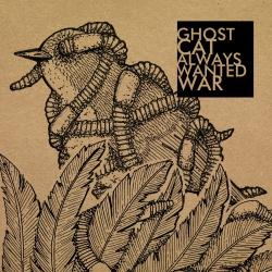 "Ghost Cat / Always Wanted War - Split - 7"""