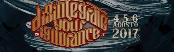 Disintegrate Your Ignorance Fest: ecco perchè tornarci sarà un piacere!